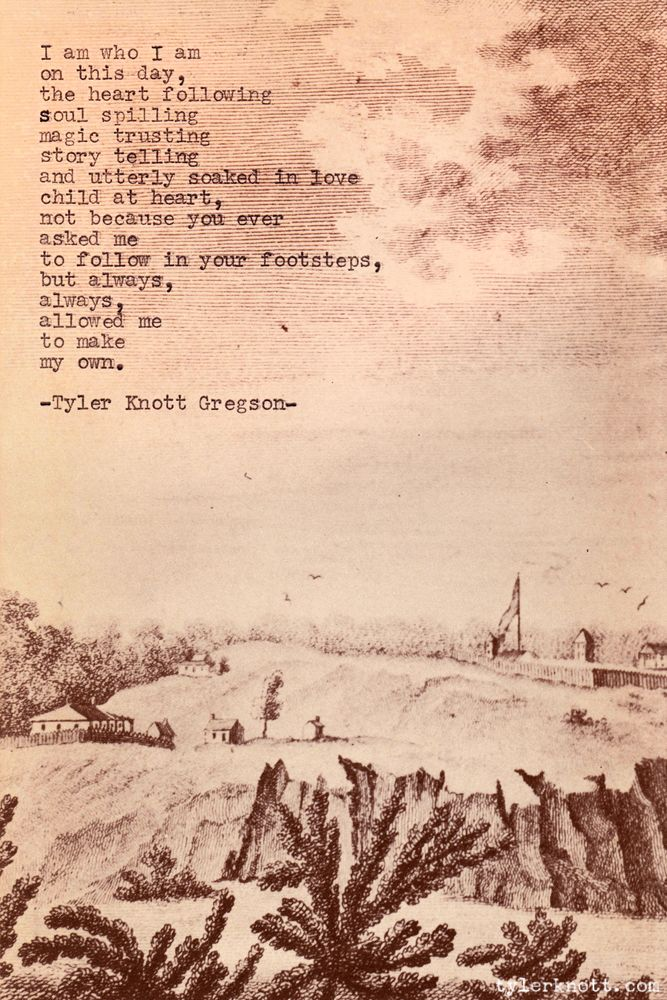 Typewriter Series #82 by Tyler Knott Gregson Happy Father's Day Daddy-O. I always have words, but I do not have the right ones to express to you how much you inspire me.