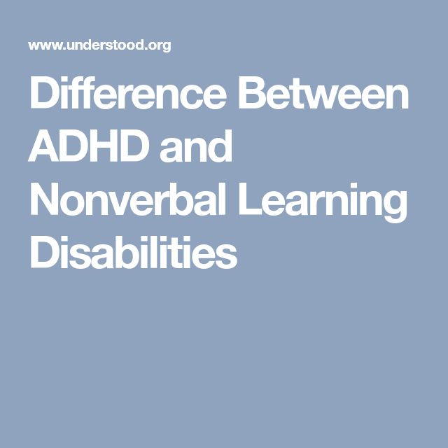 Difference Between ADHD and Nonverbal Learning Disabilities