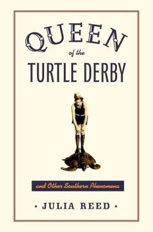Queen of the Turtle Derby and Other Southern Phenomena collects a bevy of wise, witty, often hilarious essays by the inimitably charming, staunchly Southern Julia Reed. In classic Dixie storytelling fashion, Reed wends her way through the South—from politics, religion, and women to weather, p... more details available at https://www.kitchen-dining.com/blog/cookbooks-food-wine/regional-international/product-review-for-queen-of-the-turtle-derby-and-other-southern-phenomena/