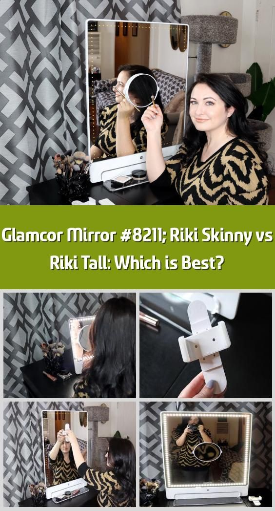 Glamcor Mirror Riki Skinny vs Riki Tall Which is Best