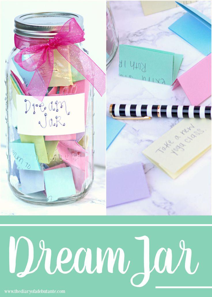 Dream Jar, Dream Jar Craft, 2016 Goals, 2016 Dream Jar, Stephanie Ziajka, Diary of a Debutante