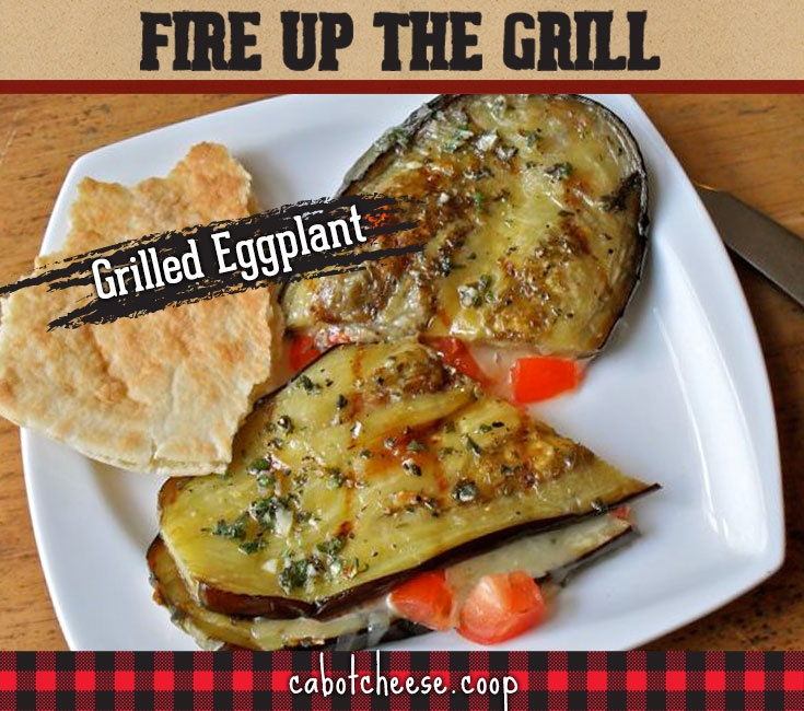 Grilled Eggplant With Tomatoes And Melted Cabot Sharp Cheddar - such an easy, perfect summer dish. @Cabot Cheese