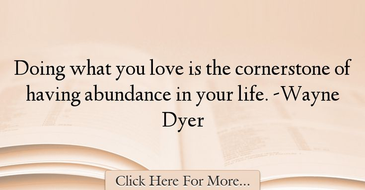 Wayne Dyer Quotes About Life - 41942