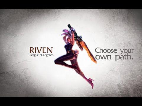 League Of Legends Riven Montage