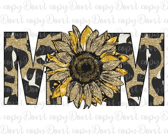 Mother\u2019s Day sublimation Mother\u2019s Day png Mother\u2019s Day clipart Sunflower sublimation Sunflower printable Mother\u2019s Day printable  Mom\u2019s 2021