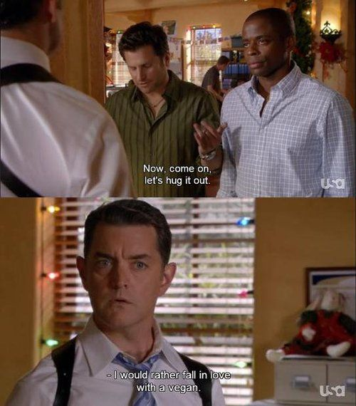 Best line on the show ever.: Vegan, Favorite Quote, Funny, Let S Hug, Lassie S, Lassie Face, Psych O