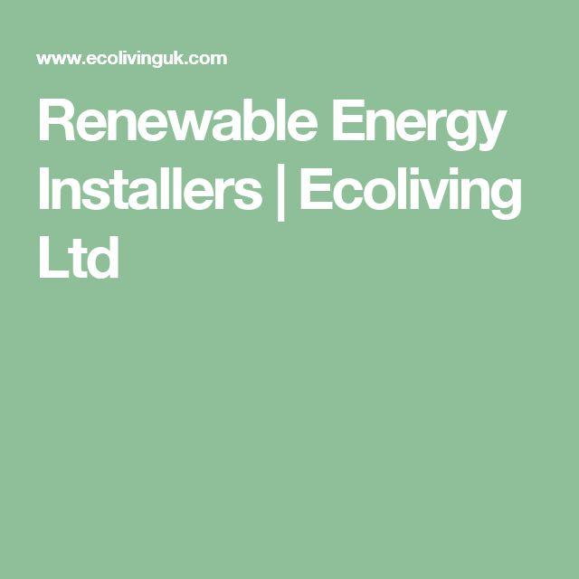Renewable Energy Installers   Ecoliving Ltd