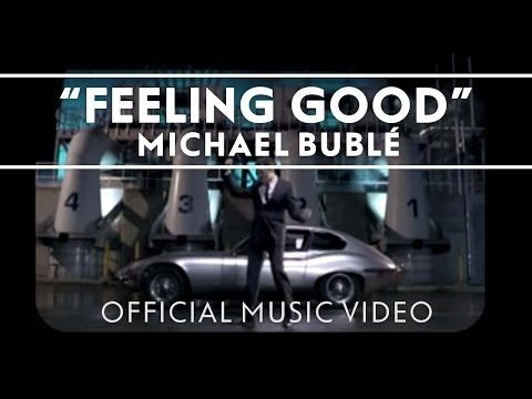 Michael Bublé - Feeling Good [Official Music Video] - YouTube