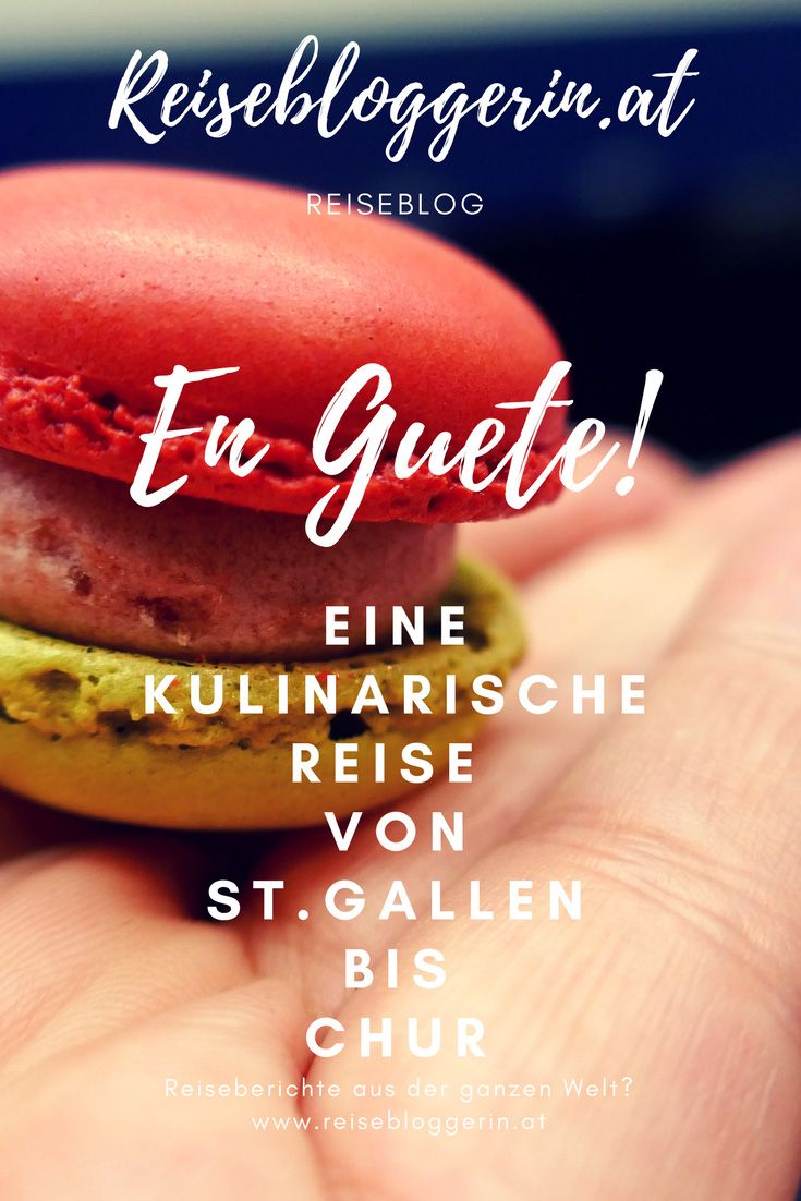En Guete! Eine kulinarische Reise von St.Gallen bis Chur #verliebtindieschweiz #kulinarik #schweiz