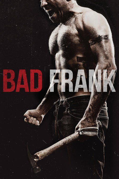 Bad Frank (2017) Full Movie Streaming HD