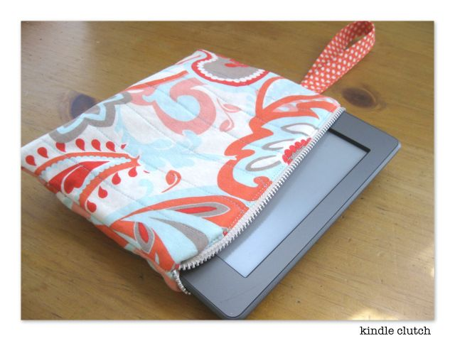 Tutorial: Kindle Clutch — A Sewing Journal. also super cute! my kindle case was made on the fly I think its time to spruce it up!