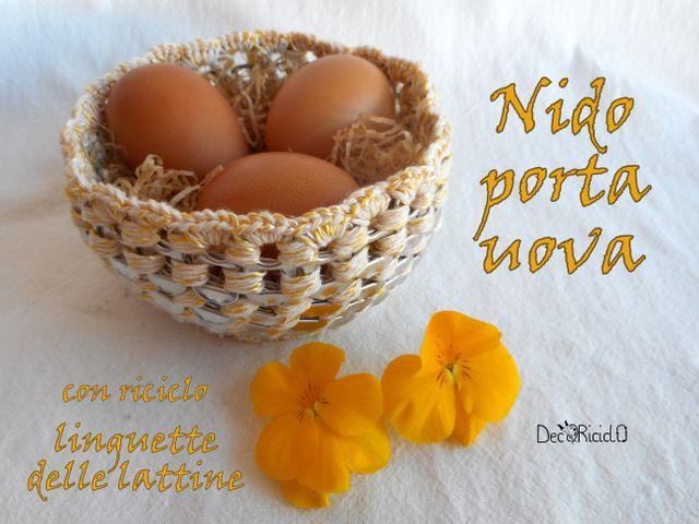 """decoriciclo: Nido porta-uova di alluminio e cotone, con riciclo linguette delle lattine + """"INIZIATIVE IN CORSO"""" #49"""