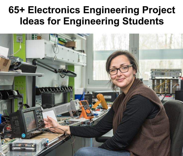 Electronics Engineering Project Ideas for Engineering Students