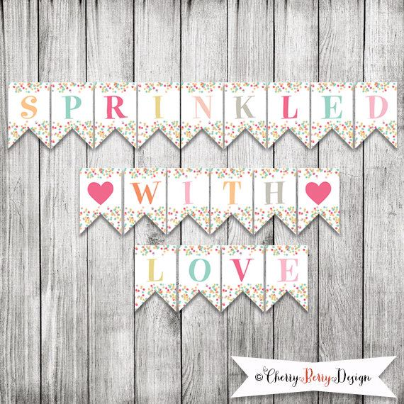 Sprinkled With Love Party Banner - INSTANT DOWNLOAD by CherryBerryDesign on Etsy https://www.etsy.com/listing/191172846/sprinkled-with-love-party-banner-instant