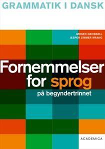 Fornemmelser for sprog på begyndertrinnet (Grammatik i dansk, nr. 3)