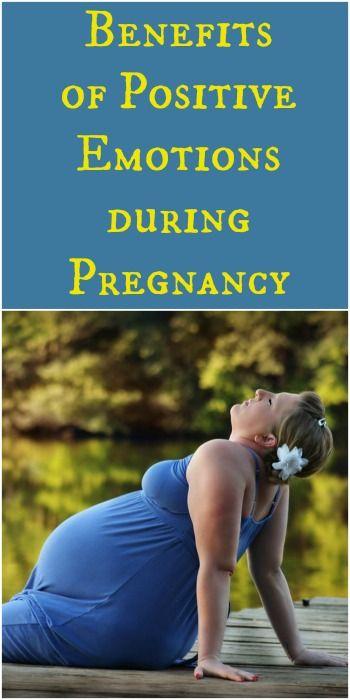 Benefits of Positive Emotions During Pregnancy.  | Nurture Her Nature