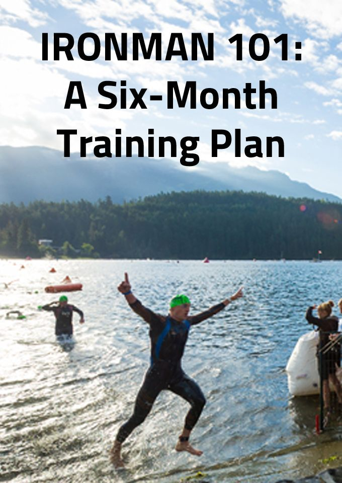 IRONMAN 101: A Six-Month Training Plan
