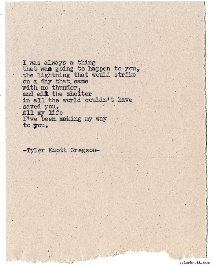 Typewriter Series #1115 by Tyler Knott Gregson*Chasers of the Light, is available through Amazon, Barnes and Noble, IndieBound , Books-A-Million , Paper Source or Anthropologie *