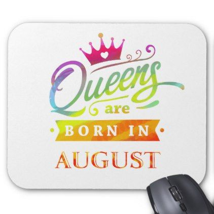 Queens are born in August Birthday Gift Mouse Pad - watercolor gifts style unique ideas diy