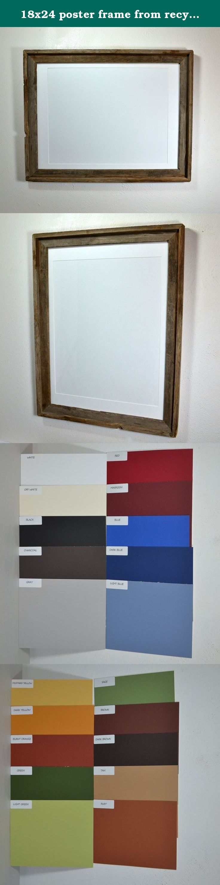 18x24 poster frame from recycled wood rustic style. The beautiful natural patina on this frame will make it one of your favorites. Fits a 18x24 sized print without a mat or a variety of sizes with a mat. 20 mat colors to choose from. Comes complete and is ready to ship.