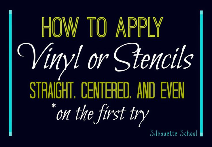 How to Apply (Silhouette) Vinyl Straight...On the First Try ~ Silhouette School