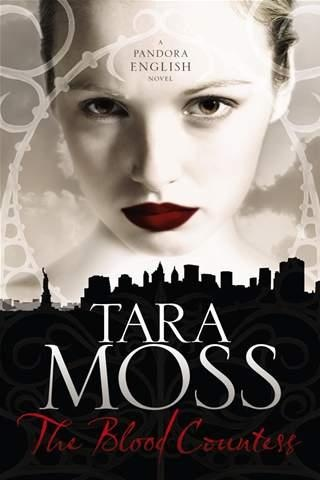 The Blood Countess: A Pandora English Novel 1 by Tara Moss. Loved it!