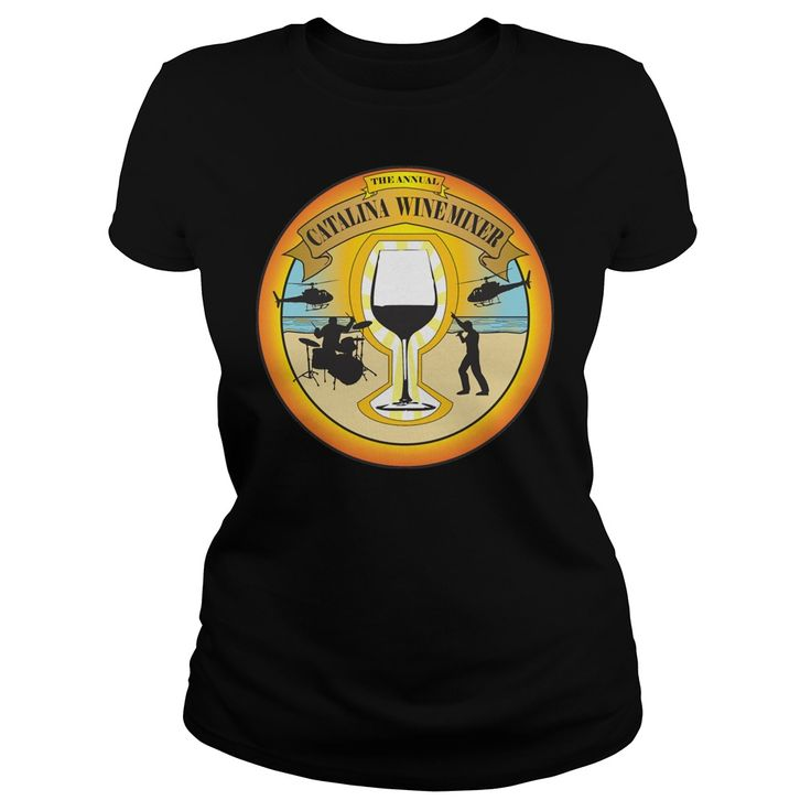 Catalina Wine Mixer. Funny & Clever Wine Drinking Quotes, Sayings, T-Shirts, Hoodies, Tees, Gifts, Coffee Mugs, Women's Leggings. #wine