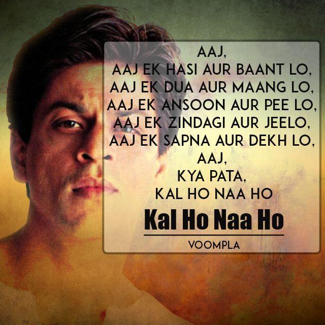 SRK famous dialogue Kal Ho Naa Ho aaj ek hasi