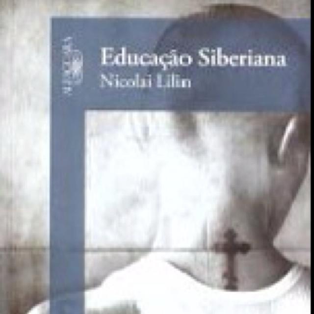 Educação Siberiana - Nicolai Lilin