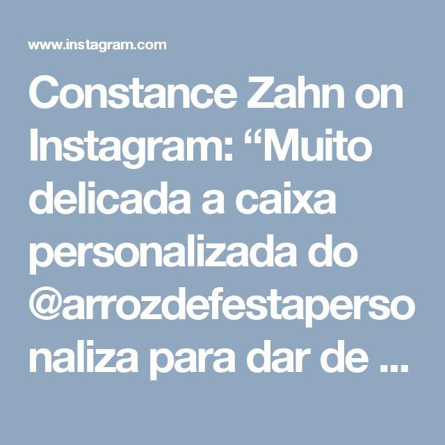 """Constance Zahn on Instagram: """"Muito delicada a caixa personalizada do @arrozdefestapersonaliza para dar de presente para mãe, sogra ou madrinhas. Essa tem robe…"""""""