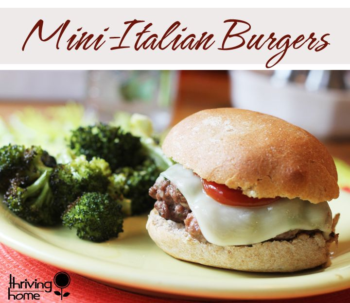 Moist and packed with Italian flavor, these Mini Italian Burgers will impress anyone from guests to the youngest eaters in your house.