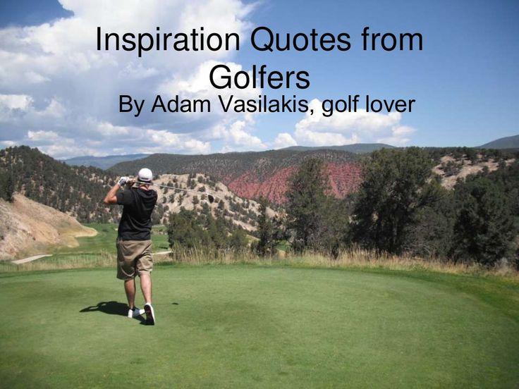 Inspirational Golf Quotes Prepossessing Greatest Inspirational Golf Quotes Picture