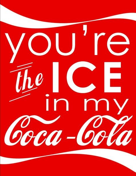 Except I don't like ice in my drinks, and I'm pretty sure I'm not legally allowed to drink Coke due to our sponsorship with Pepsi at work.