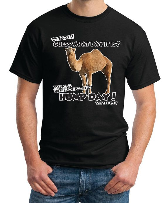 HUMP DAY Shirt Men's Geico Camel Guess What Day it is Gildan 2000 Funny Jokes Humor tee shirts T-Shirt on Etsy, $14.95