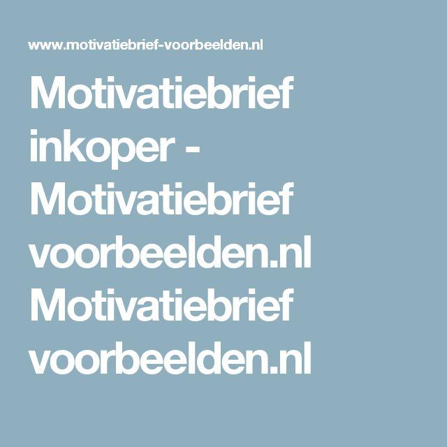 motivatiebrief inkoper 7 best Carriere Mentor images on Pinterest | Cv tips, Be you and Blog motivatiebrief inkoper