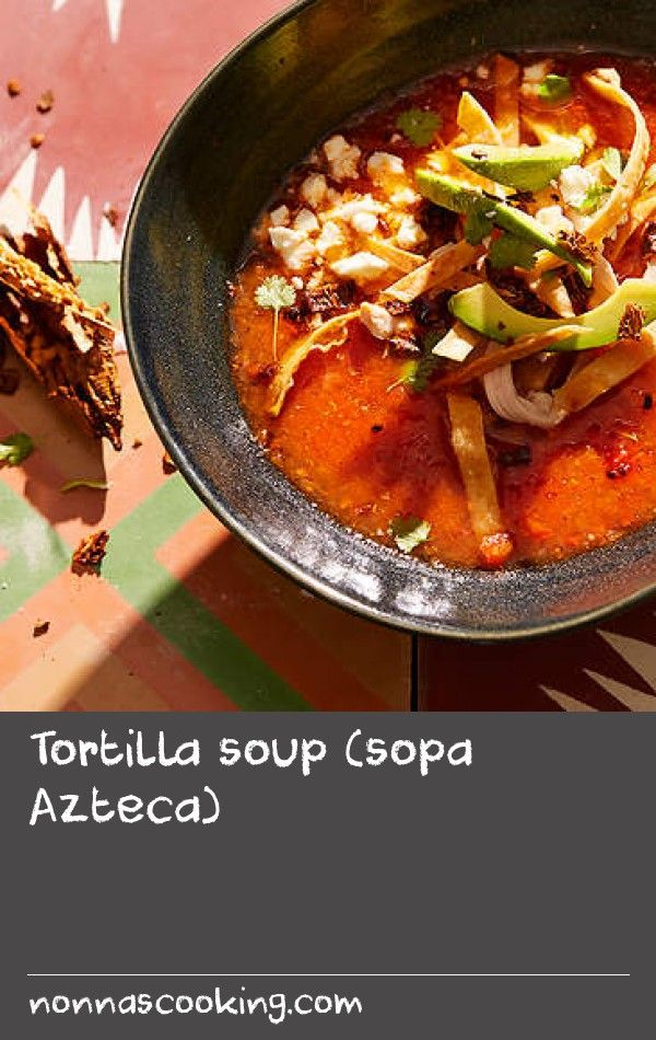 Tortilla soup (sopa Azteca)   Though the name of this soup implies an Aztec origin, it owes much more of its origin to the Tarascan people from the Michoacán area. Dozens of variations of this soup exist, often featuring a spicy tomato broth with different chillies as the garnish. One much-loved addition is chicharrón, or pork crackling, which works wonderfully well, though in Mexico it can be bought prepared to save one the trouble of the preparation!