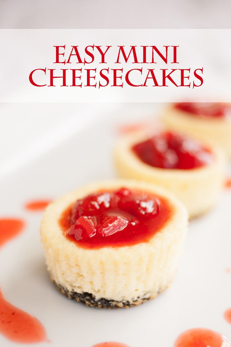 Check out Easy Mini Cheesecakes. It's so easy to make ...