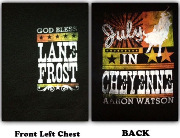 Aaron Watson Lane Frost July in Cheyenne 8 seconds t shirt