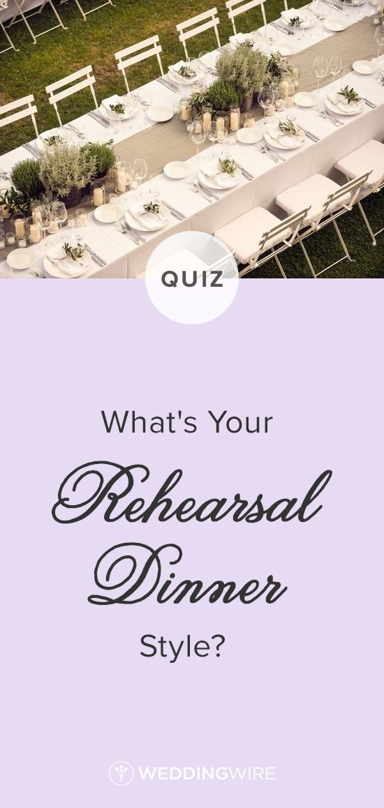 creative wording for rehearsal dinner invitations%0A Take the Quiz to Find Out What u    s Your Rehearsal Dinner Style  Not sure  what to