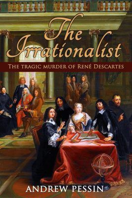 """Simply Charly reviews Andrew Pessin's The Irrationalist: """"A compelling murder mystery..."""" Read the full review: https://www.simplycharly.com/people/rene-descartes/read/reviews/the-irrationalist-the-tragic-murder-of-rene-descartes/"""