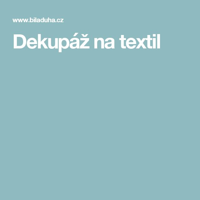 Dekupáž na textil
