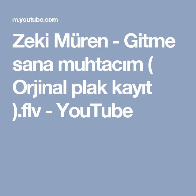 Zeki Müren - Gitme sana muhtacım ( Orjinal plak kayıt ).flv - YouTube