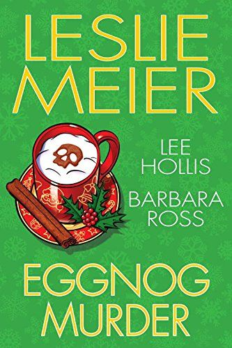 Hardcover – October 25. Eggnog Murder by Leslie Meier http://www.amazon.com/dp/1496704479/ref=cm_sw_r_pi_dp_cuK0wb07EE5G5