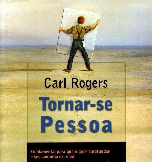 Tornar-se pessoa - Carl Rogers