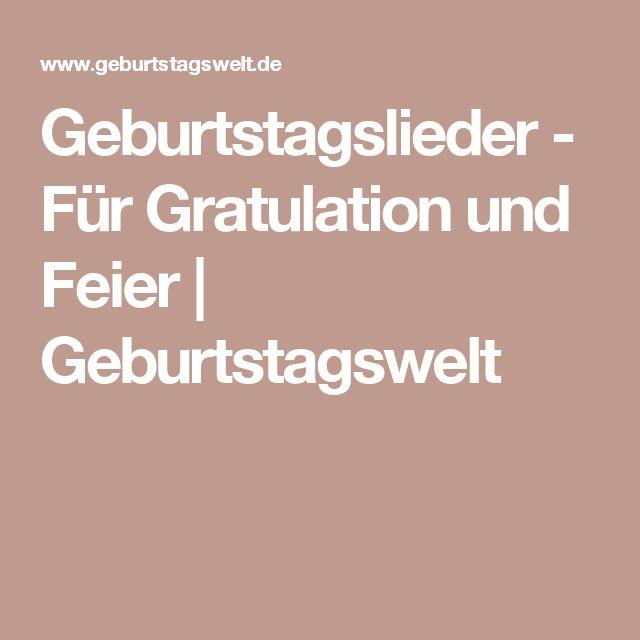 Geburtstagslieder - Für Gratulation und Feier   Geburtstagswelt