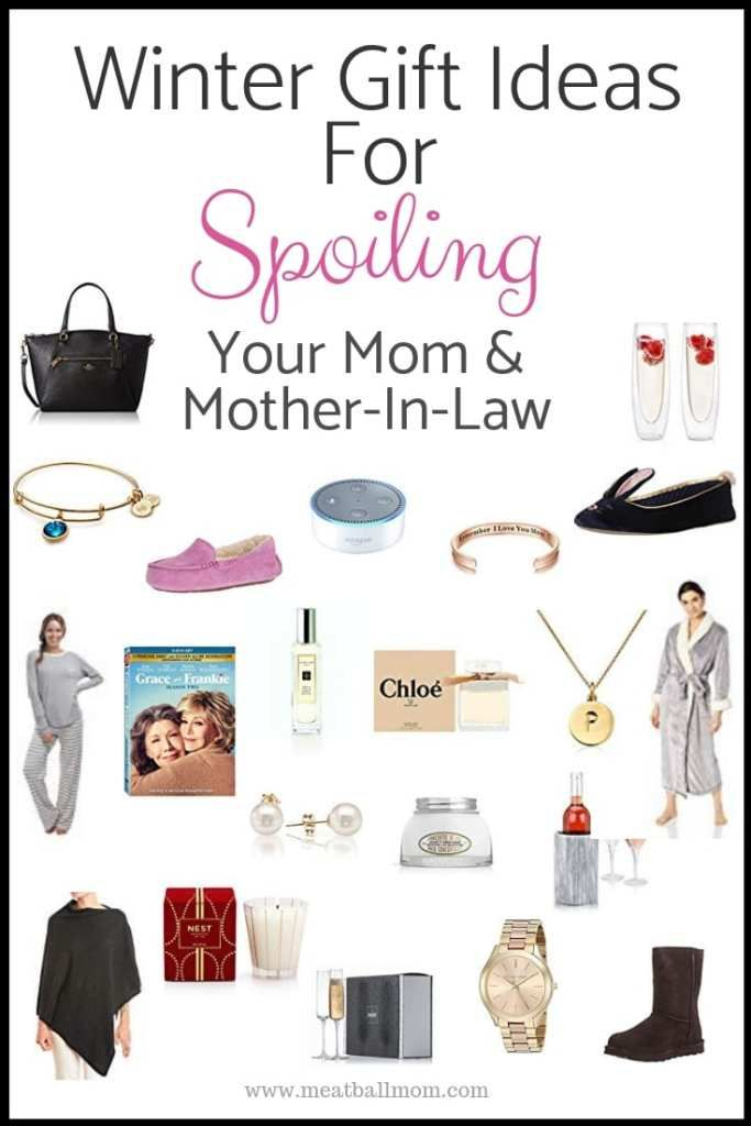 Winter Gift Ideas For Spoiling Your Mom Mother In Law In Law Christmas Gifts Mother Birthday Gifts Mother Christmas Gifts