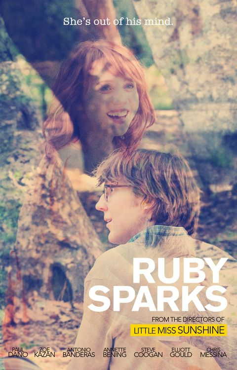 """""""This is the true and impossible story of my very great love...She came to me wholly herself, I was just lucky enough to be there to catch her."""" Ruby Sparks"""
