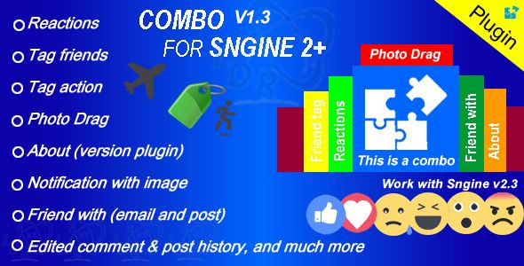 Plugin Combo For Sngine 2+ . Plugin has features such as High Resolution: Yes, Compatible Browsers: IE7, IE8, IE9, IE10, IE11, Software Version: PHP 4.x, PHP 5.x, PHP 5.0 - 5.2, PHP 5.3, PHP 5.4, MySQL 4.x, MySQL 5.x