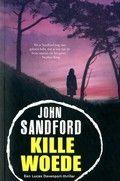 John Sandford / Kille woede  Als na dertig jaar de lichamen van twee ontvoerde meisjes worden gevonden, tracht Lucas Davenport deze cold case uit zijn beginperiode bij de politie op te lossen.