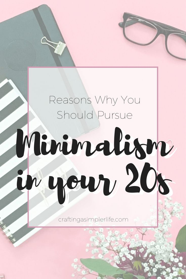 Why you need minimalism in your 20s minimalism for Why minimalism